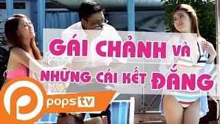 POPS TV | Tập 4: Gái Chảnh, Và Những Cái Kết Đắng - Bảo Lâm, lily luta