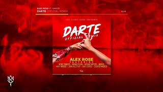 Alex Rose Darte Remix Feat Various Artists Audio Oficial