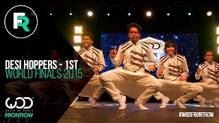 Desi Hoppers 1st Place Finals | FRONTROW | World of Dance Finals 2015 | #WODFINALS15