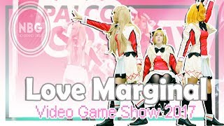 「NBG」Love Marginal - Video Game Show 2017「Dance Cover」