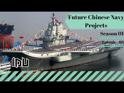 Future Chinese Navy's Projects