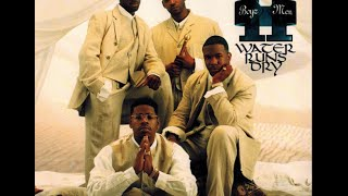 download lagu Boyz Ii Men - Water Runs Dry Acapella Hq gratis
