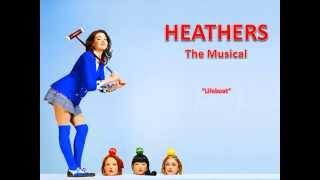 Heathers - Lifeboat Karaoke