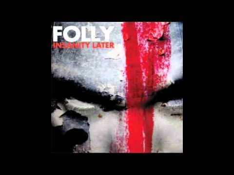 Folly - Discussion Is For The Pigs