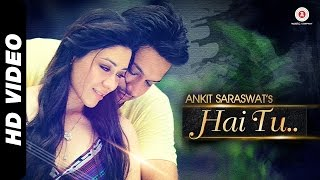 Hai Tu Full Video Song