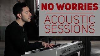 Download Lagu Matt Beilis - No Worries | ACOUSTIC SESSIONS Gratis STAFABAND
