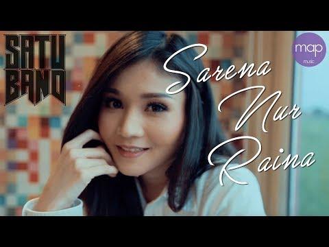 SatuBand - Sarena Nur Raina (Official Lirik Music Video)