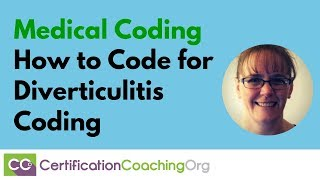 How to Code for Diverticulitis Coding