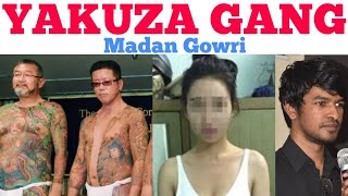 Real Gangsters Yakuza | Tamil | Madan Gowri | MG
