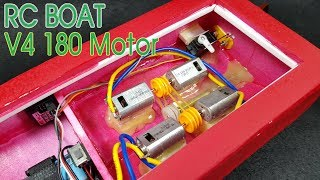 How To Make RC Boat with v4 180 Motor