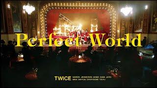 Download lagu TWICE 「Perfect World」