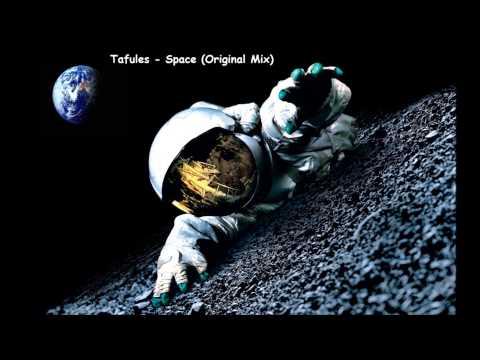 Tafules - Space (Original Mix)