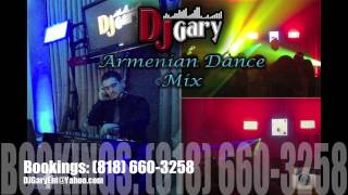 New Armenian Party Mix - DJ Gary