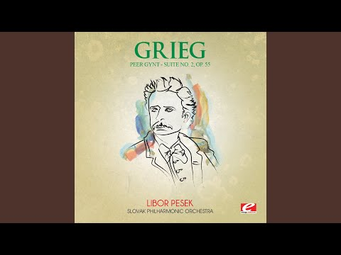 Peer Gynt Suite No. 2, Op. 55: II. Arabian Dance