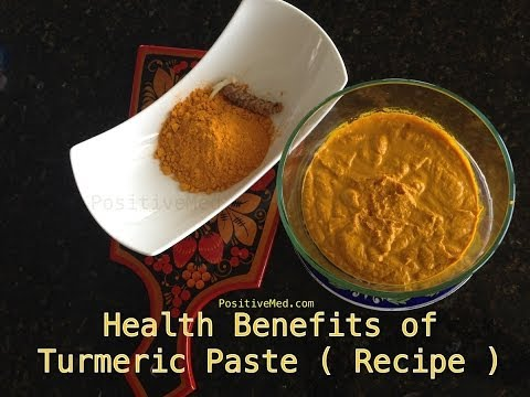 Health Benefits Of Turmeric Paste (Recipe)