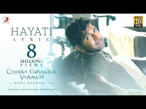 Chekka Chivantha Vaanam - Hayati Lyric | A.R. Rahman | Mani Ratnam