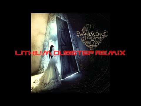 Lithium Dubstep Remix (IV: The Fourth vs. Evanescence)