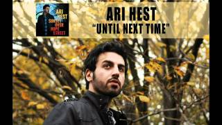 Watch Ari Hest Until Next Time video