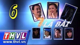 THVL | Bảy lá bài - Tập 6