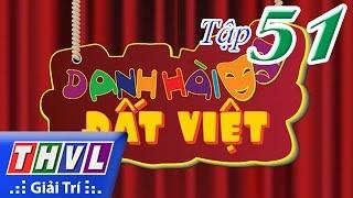 THVL | Danh hài đất Việt - Tập 51: NSND Hồng Vân, Chí Tài, Thúy Nga, Hứa Minh Đạt