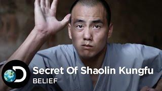 The Secret Of Shaolin Kung Fu   Belief