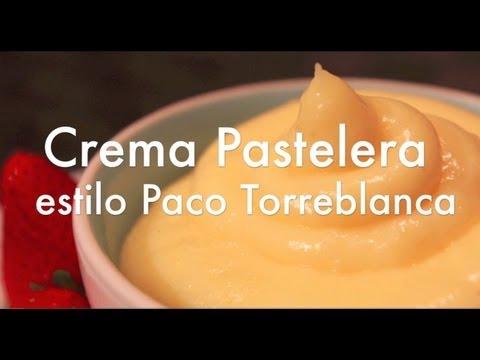 Crema Pastelera estilo Paco Torreblanca - Mi Receta Favorita