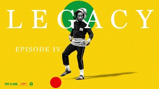 Bob Marley - LEGACY: Rhythm of the Game (Episode 4)