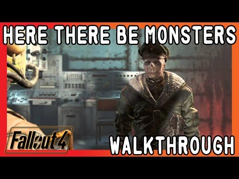 """Fallout 4 - Hidden Nuclear Submarine """"Here There be Monsters"""" Walk Through Guide"""
