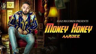Money Honey (FULL VIDEO) Aardee I Rupan Bal I Latest Punjabi Song 2018 l Saaz Records