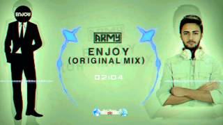 Army - Enjoy (Original Mix)