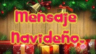 Mensaje Navideño, Dedicatorias Navideñas, Postales De Navidad, Tarjetas Navideñas, Feliz Navidad