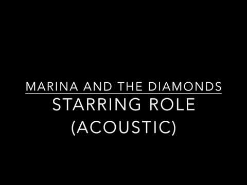 download lagu Marina And The Diamonds - Starring Role Acoustic gratis