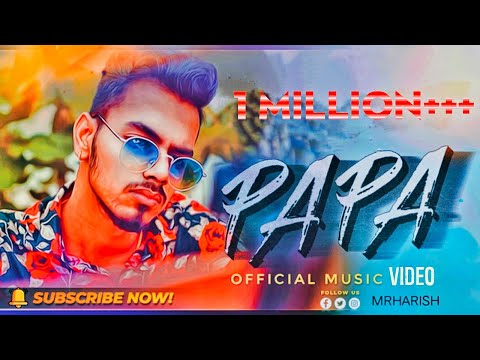Papa - OFFICIAL MUSIC VIDEO | 2020