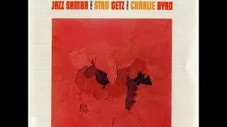 Stan Getz Charlie Byrd  Jazz Samba Full Album