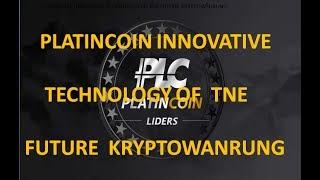 PLATINCOIN  INNOVATIVE TECHNOLOGY OF THE FUTURE KRYPTOWÄHRUNG