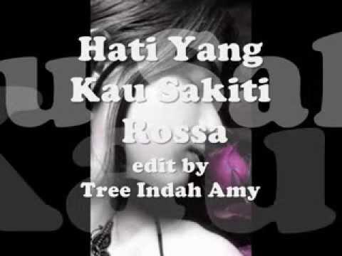 download lagu Hati Yang Kau Sakiti - Rossa ~~ gratis