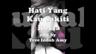 Download lagu Hati Yang Kau Sakiti - Rossa ~Lirik~ gratis