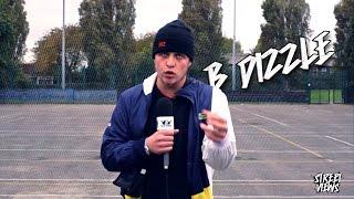 B Dizzle - Street Views [EP.21]: Blast The Beat TV