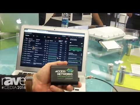 CEDIA 2016: Access Networks Talks About Live Monitoring, Creating a Central Station for Integrators