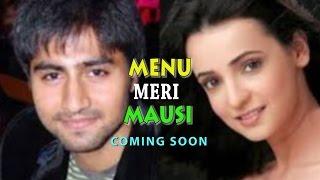 Harshad Chopda, Sanaya Irani In 'Meenu Mausi' New TV Show