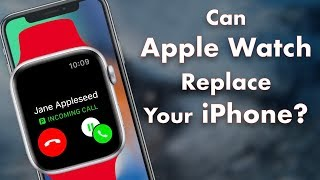 Use Cellular Apple Watch like a Phone! Can Apple Watch Replace Your iPhone?