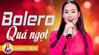 Hương Sắc Miền Nam - Nhạc Bolero Đỉnh Nhất Mọi Thời Đại Của Sầu Nữ Bolero Giáng Tiên