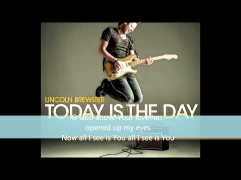 Lincoln Brewster - Everywhere I Go