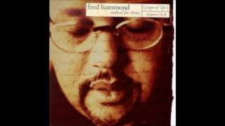 Watch Fred Hammond You Are My Song video