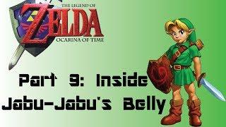 The Legend of Zelda: Ocarina of Time: Part 9: Inside Jabu-Jabu's Belly