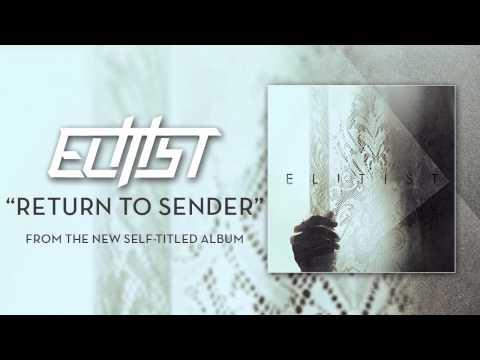 Elitist - Return To Sender