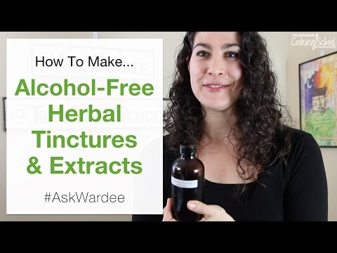 How To Make Alcohol Free Herbal Tinctures   #AskWardee 055