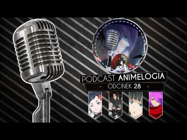 Podcast (PL) AnimeLogia#28 ~ Cosplay, sezon wiosna 2016 i polskie suby 2.0