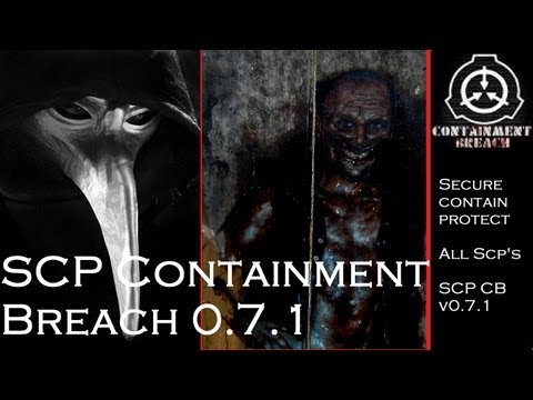 SCP Containment Breach 0.7.1 ALL SCP's