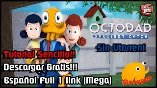 Como Descargar e Instalar Octodad Dadliest Catch PC | Español Gratis | Full 1 Link - Sin Utorrent!!